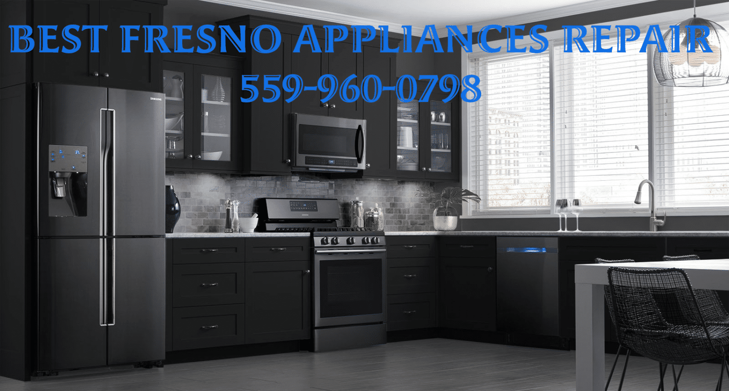 Best Fresno Appliance Repair Fresno